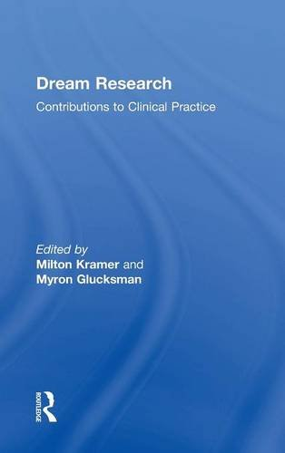 Dream Research: Contributions to Clinical Practice: Routledge