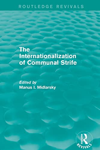 9781138793194: The Internationalization of Communal Strife (Routledge Revivals)