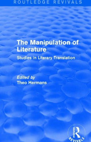 9781138794757: The Manipulation of Literature (Routledge Revivals): Studies in Literary Translation