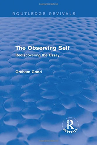 9781138794832: The Observing Self (Routledge Revivals): Rediscovering the Essay