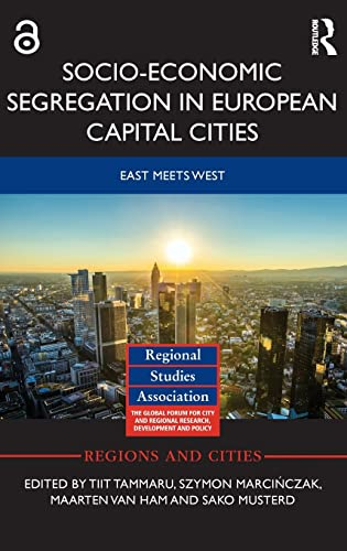 9781138794931: Socio-Economic Segregation in European Capital Cities: East meets West (Regions and Cities)