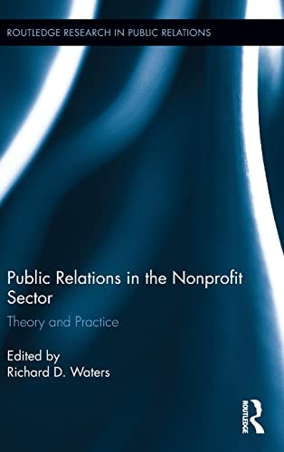 9781138795082: Public Relations in the Nonprofit Sector: Theory and Practice (Routledge Research in Public Relations)