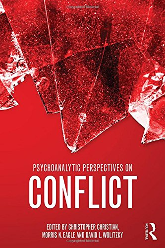 9781138795204: Psychoanalytic Perspectives on Conflict (Psychological Issues)