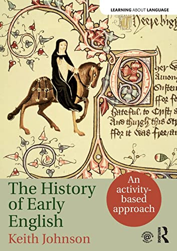9781138795457: The History of Early English: An activity-based approach (Learning about Language)