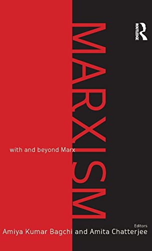 Marxism: With and Beyond Marx: Amiya Kumar Bagchi;
