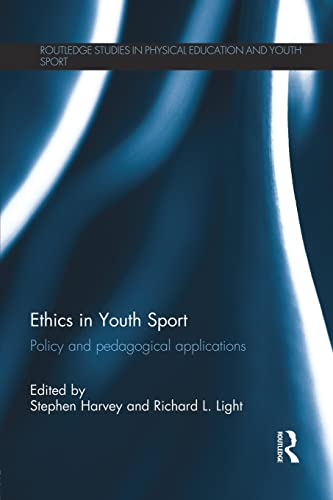 Ethics in Youth Sport: Harvey, Stephen