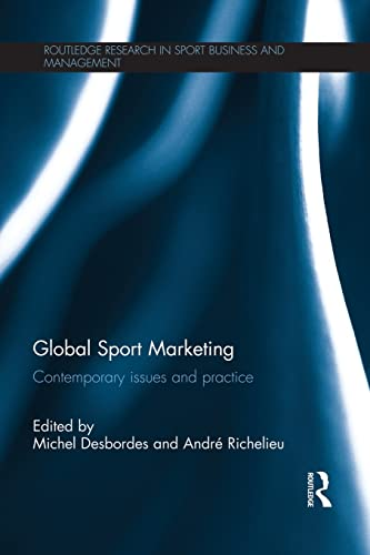 9781138795822: Global Sport Marketing: Contemporary Issues and Practice