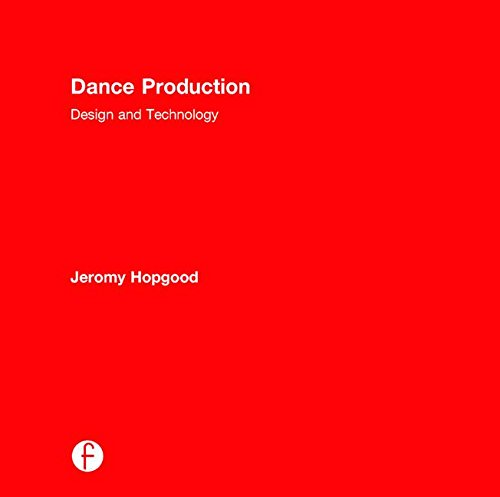 9781138795891: Dance Production: Design and Technology