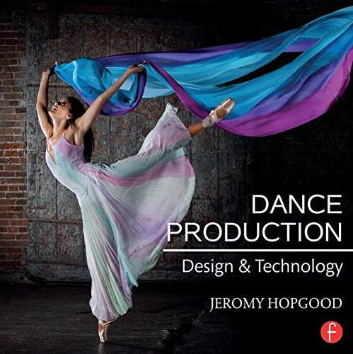 9781138795914: Dance Production: Design and Technology