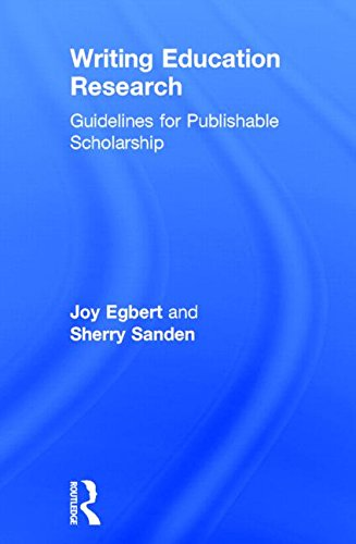 9781138796461: Writing Education Research: Guidelines for Publishable Scholarship