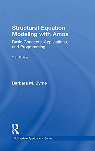 9781138797024: Structural Equation Modeling With Amos: Basic Concepts, Applications, and Programming, Third Edition (Multivariate Applications Series)