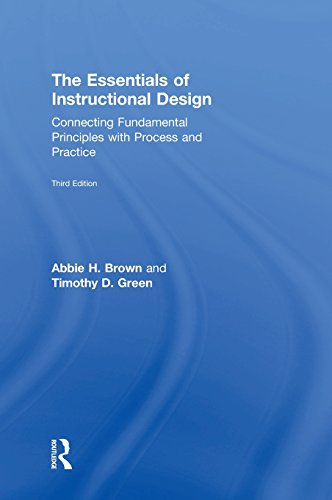 9781138797055: The Essentials of Instructional Design: Connecting Fundamental Principles with Process and Practice, Third Edition
