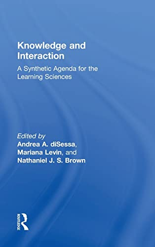 9781138797130: Knowledge and Interaction: A Synthetic Agenda for the Learning Sciences
