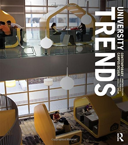 University Trends: Contemporary Campus Design: Coulson, Jonathan; Roberts, Paul; Taylor, Isabelle