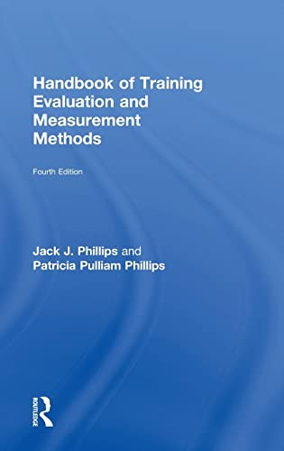 9781138797307: Handbook of Training Evaluation and Measurement Methods (Improving Human Performance)