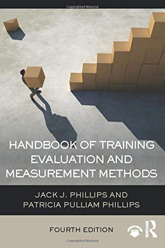 9781138797321: Handbook of Training Evaluation and Measurement Methods (Improving Human Performance)