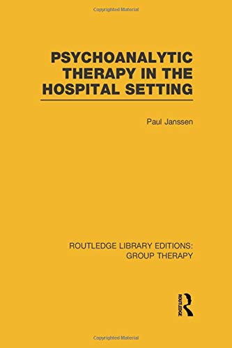 9781138797352: Psychoanalytic Therapy in the Hospital Setting