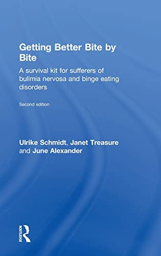 Getting Better Bite by Bite: A Survival Kit for Sufferers of Bulimia Nervosa and Binge Eating ...