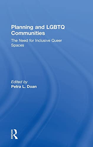 9781138798151: Planning and LGBTQ Communities: The Need for Inclusive Queer Spaces
