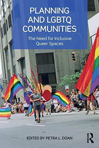9781138798168: Planning and LGBTQ Communities: The Need for Inclusive Queer Spaces