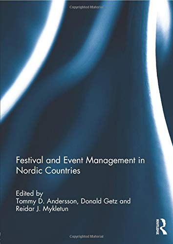 9781138798359: Festival and Event Management in Nordic Countries