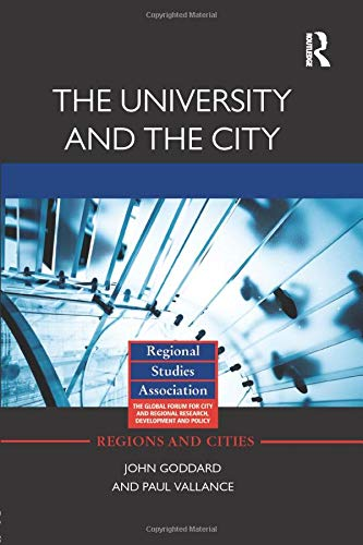 9781138798533: The University and the City (Regions and Cities)
