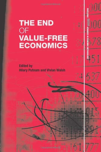 9781138799554: The End of Value-Free Economics (Routledge Inem Advances in Economic Methodology)