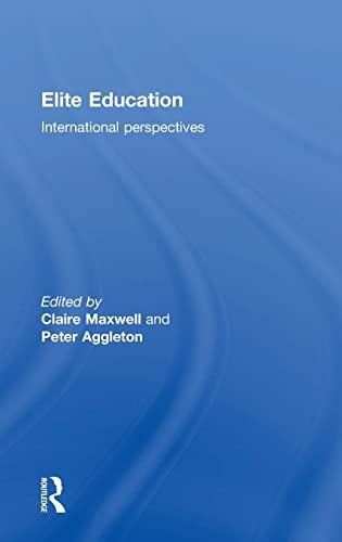 9781138799592: Elite Education: International perspectives