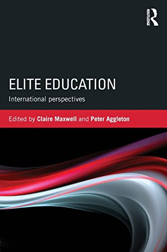 9781138799615: Elite Education: International perspectives