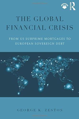 9781138800212: The Global Financial Crisis