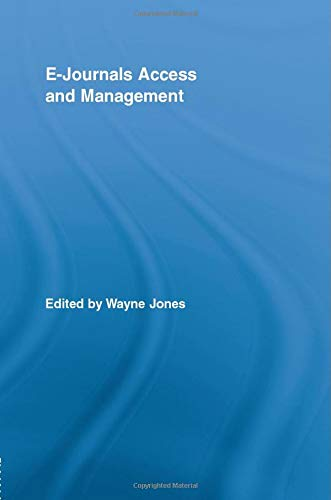 E-journals Access and Management: Jones, Wayne