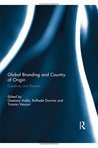 9781138801615: Global Branding and Country of Origin: Creativity and Passion