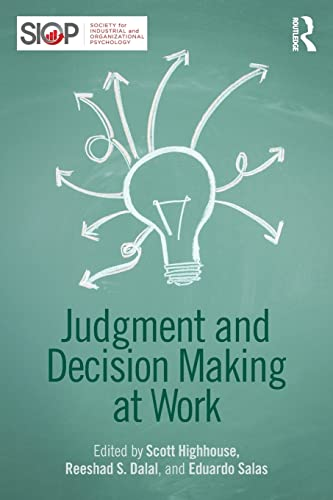Judgment and Decision Making at Work: Highhouse, Scott