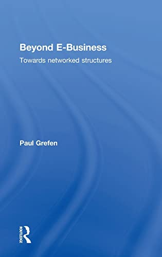 9781138801769: Beyond E-Business: Towards Networked Structures