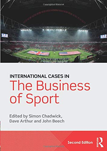9781138802452: International Cases in the Business of Sport