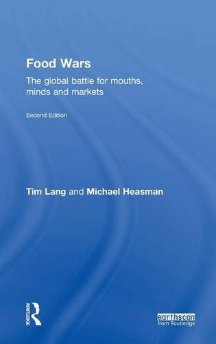 9781138802582: Food Wars: The Global Battle for Mouths, Minds and Markets