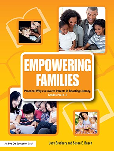 Empowering Families: Practical Ways to Involve Parents in Boosting Literacy, Grades Pre-K-5: ...