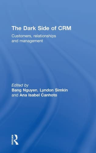 9781138803312: The Dark Side of CRM: Customers, Relationships and Management