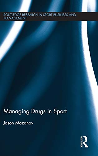 Managing Drugs In Sport: Jason Mazanov