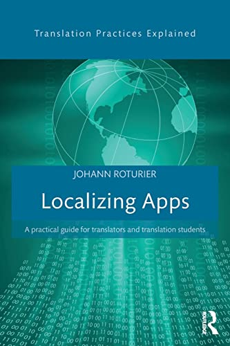 9781138803596: Localizing Apps: A practical guide for translators and translation students (Translation Practices Explained)