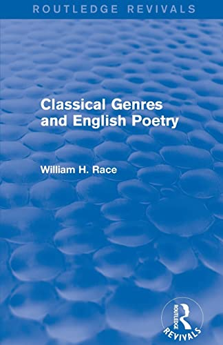 9781138804005: Classical Genres and English Poetry (Routledge Revivals)