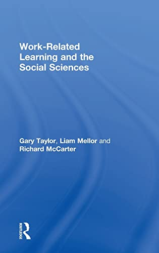 9781138804333: Work-Related Learning and the Social Sciences