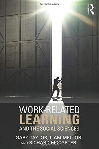 9781138804340: Work-Related Learning and the Social Sciences