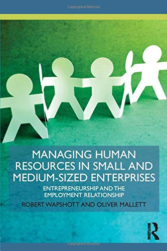 Managing Human Resources in Small and Medium-Sized Enterprises, Robert Wapshott