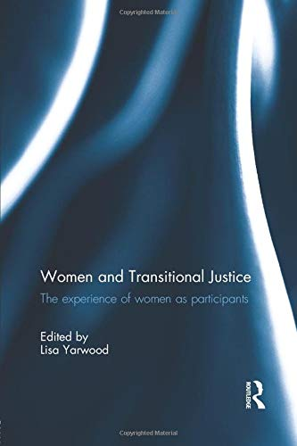 9781138805224: Women and Transitional Justice: The Experience of Women as Participants