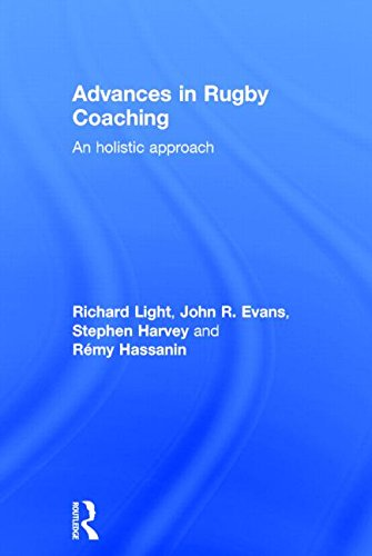 9781138805729: Advances in Rugby Coaching: An Holistic Approach