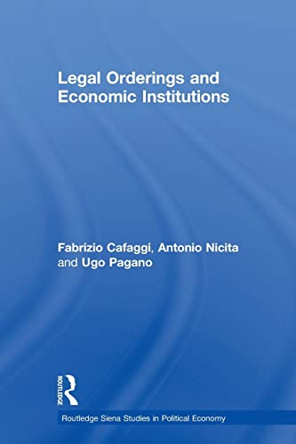 Legal Orderings and Economic Institutions: Cafaggi, Fabrizio