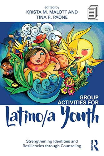 9781138806795: Group Activities for Latino/a Youth: Strengthening Identities and Resiliencies through Counseling