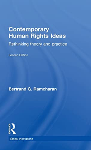 9781138807143: Contemporary Human Rights Ideas: Rethinking theory and practice (Global Institutions)