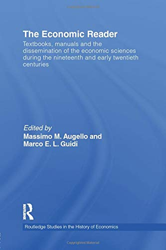 The Economic Reader; Textbooks, Manuals and the: AUGELLO, MASSIMO M.;